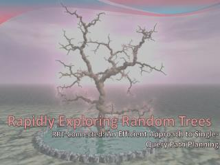 Rapidly Exploring Random Trees