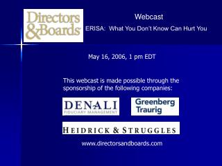 Webcast ERISA:  What You Don't Know Can Hurt You