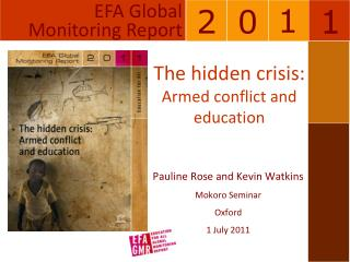 The hidden crisis: Armed conflict and education