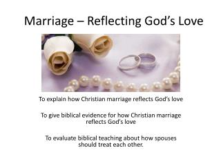 Marriage – Reflecting God's Love