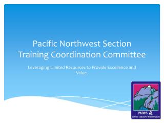 Pacific Northwest Section  Training Coordination Committee