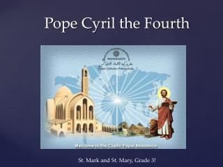 Pope Cyril the Fourth