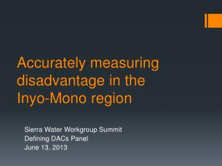 Accurately measuring disadvantage in the Inyo-Mono region