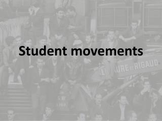 Student movements