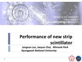 Performance of new strip  scintillator