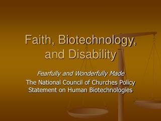 Faith, Biotechnology, and Disability