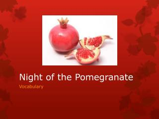 Night of the Pomegranate