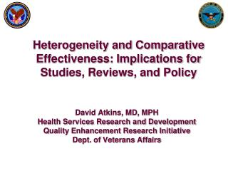 Heterogeneity and Comparative Effectiveness: Implications for Studies, Reviews, and Policy