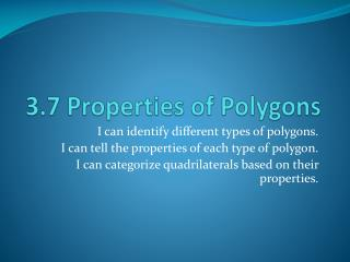 3.7 Properties of Polygons