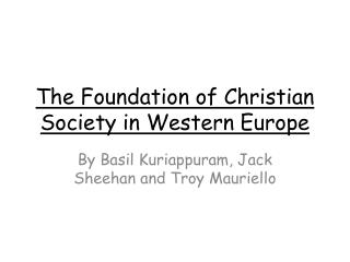 The Foundation of Christian Society in Western Europe