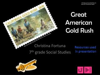 Great  American  Gold Rush