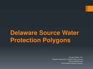 Delaware Source Water Protection Polygons