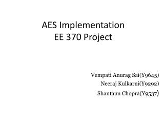 AES Implementation EE 370 Project