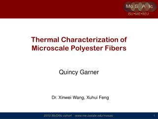 Thermal Characterization of  Microscale  Polyester Fibers