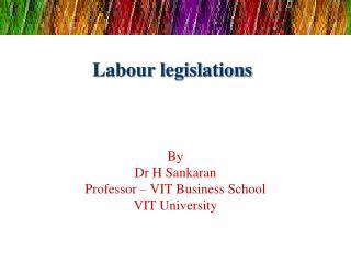 Labour legislations