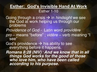 Esther:   God's  Invisible Hand At Work Esther 1-10