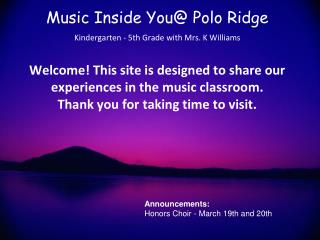 Announcements: Honors Choir - March 19th and 20th