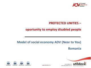 PROTECTED UNITIES – oportunity to employ disabled people