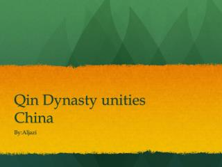 Qin Dynasty unities China