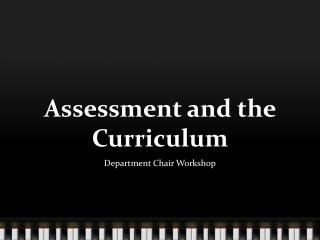 Assessment and the Curriculum