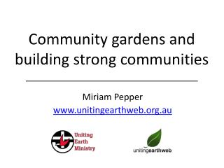 Community  g ardens and building strong communities