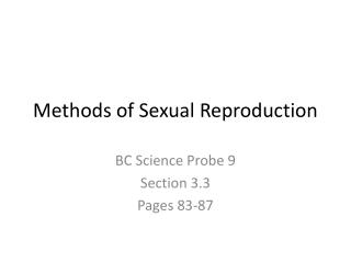 Methods of Sexual Reproduction