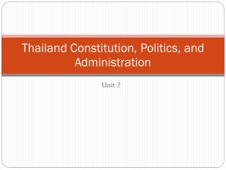 Thailand Constitution, Politics, and Administration