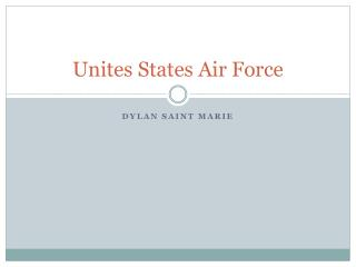 Unites States Air Force