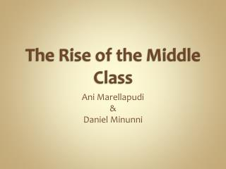 The Rise of the Middle Class
