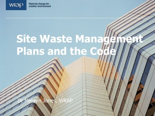 Site Waste Management Plans and the Code
