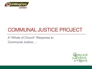 Communal Justice Project