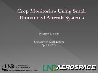 Crop Monitoring Using Small Unmanned Aircraft Systems