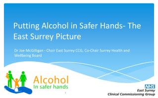 Putting Alcohol in Safer Hands- The East Surrey  P icture