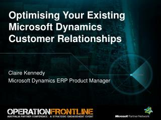 Optimising Your Existing Microsoft Dynamics Customer Relationships