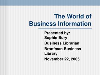 The World of  Business Information