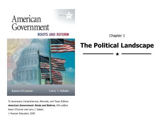 Chapter 1 The Political Landscape