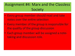 Assignment #4 : Marx  and the Classless Society