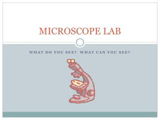 MICROSCOPE LAB