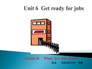 Unit 6  Get ready for jobs