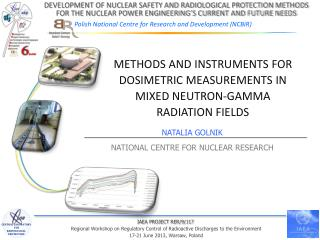 Methods and Instruments for  Dosimetric  Measurements in Mixed Neutron-Gamma Radiation Fields