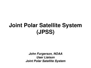 Joint Polar Satellite System (JPSS)