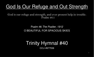 God  Is Our Refuge and Out Strength