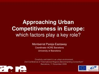 Approaching Urban Competitiveness in Europe:  which factors play a key role?