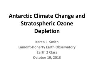 Antarctic Climate Change and Stratospheric Ozone Depletion