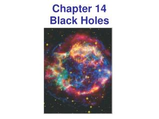 Chapter  14 Black  Holes