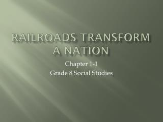 Railroads Transform a Nation