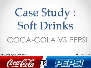 Case  Study  : Soft Drinks