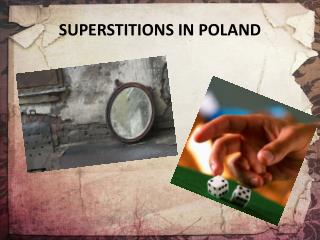 SUPERSTITIONS IN POLAND