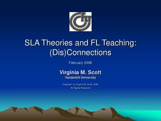 SLA Theories and FL Teaching: DisConnections