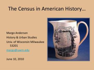The Census in American History…